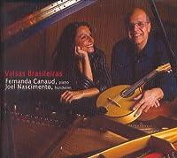 Valsas Brasileiras by Fernanda Chaves Canaud & Joel Nascimento (2008-11-26)