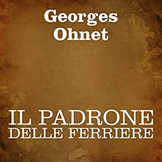 Il padrone delle ferriere [The Owner of the Ironworks] audiobook cover art
