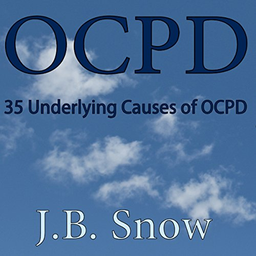 OCPD - 35 Underlying Causes of OCPD audiobook cover art