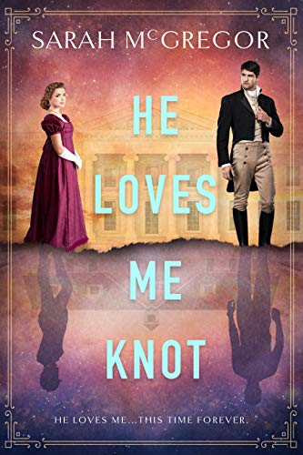 He Loves Me Knot (English Edition)