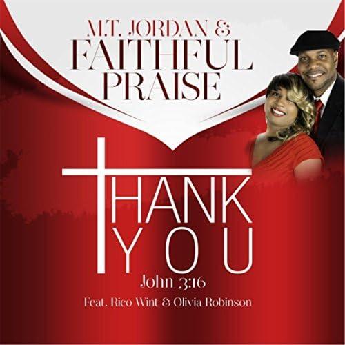 M.T. Jordan & Faithful Praise