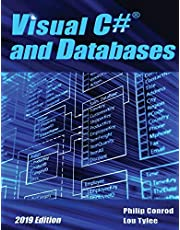 Visual C# and Databases 2019 Edition: A Step-By-Step Database Programming Tutorial