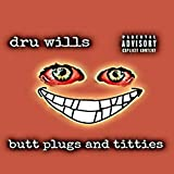 Butt Plugs and Titties [Explicit]