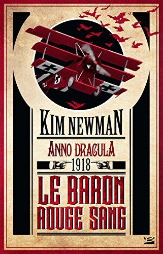 Anno Dracula 1918 - Le Baron rouge sang: Anno Dracula, T2 (French Edition)