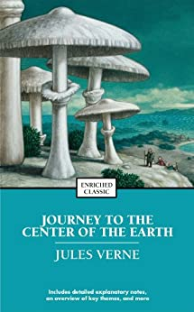 Journey to the Center of the Earth (Enriched Classics) by [Jules Verne]
