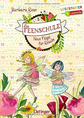 Die Feenschule: Neue Flügel für Rosalie