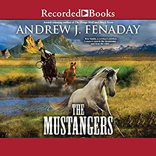 The Mustangers                   Written by:                                                                                                                                 Andrew J. Fenady                               Narrated by:                                                                                                                                 Lewis Arlt                      Length: 7 hrs and 23 mins     Not rated yet     Overall 0.0