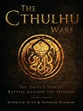 The Cthulhu Wars: The United States' Battles Against...