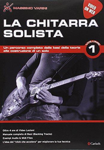 La chitarra solista. LA CHITARRA SOLISTA VOL. 1 VIDEO ON WEB