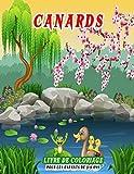 Canards Livre de coloriage pour les enfants de 3-9 ans: Pages de livre de coloriage mignonnes pour les amateurs de canards - cadeau amusant pour les enfants