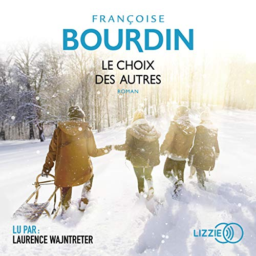 Le choix des autres                   By:                                                                                                                                 Françoise Bourdin                               Narrated by:                                                                                                                                 Laurence Wajntreter                      Length: 9 hrs and 7 mins     1 rating     Overall 3.0