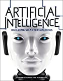 Artificial Intelligence: Building Smarter Machines