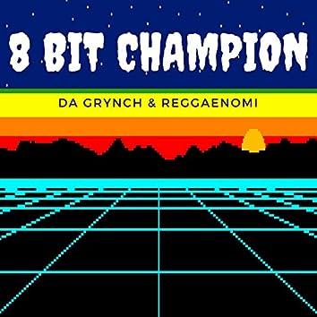 8 Bit Champion