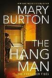 The Hangman (Forgotten Files Book 3)