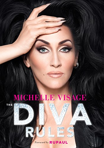 The Diva Rules: Ditch the Drama, Find Your Strength, and Sparkle Your...