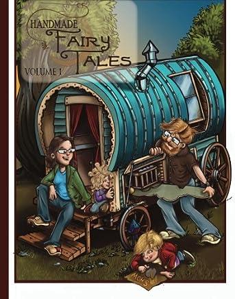 Handmade Fairy Tales: Volume 1