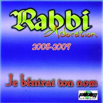 Adoration - Je bénirai ton nom (2008-2009)