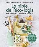 La bible de l'éco-logis