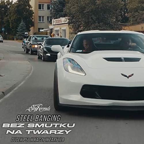 Steel Banging feat. Dudek P56, Kaczy & Żary JLB
