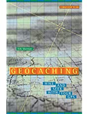 Geocaching: Hike and Seek with Your GPS (Technology in Action Series)