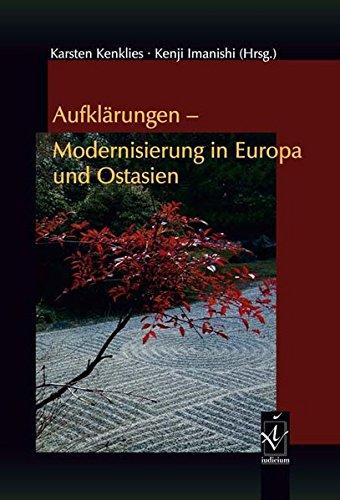 Aufklärungen – Modernisierung in Europa und Ostasien