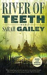 River of Teeth (River of Teeth #1) by Sarah Gailey