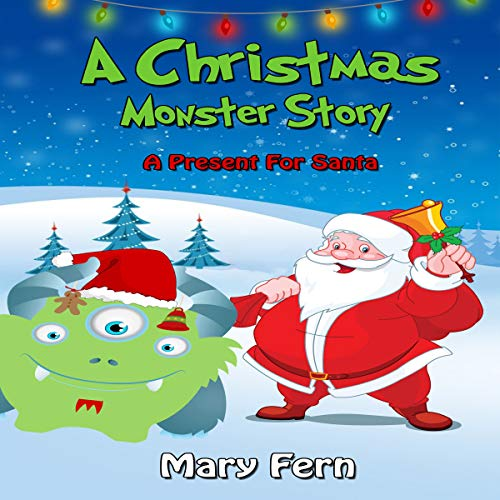 A Christmas Monster Story: A Present for Santa cover art