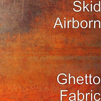 Ghetto Fabric