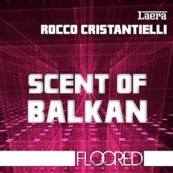 Scent of Balkan