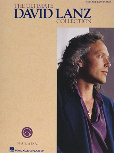 The Ultimate David Lanz Collection: New Age Easy Piano