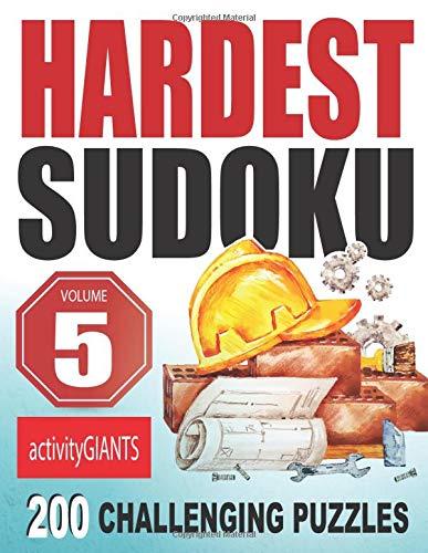 Hardest Sudoku Volume 5 200 Challenging Puzzles
