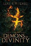 Demons of Divinity (The Enochian War Book 2)