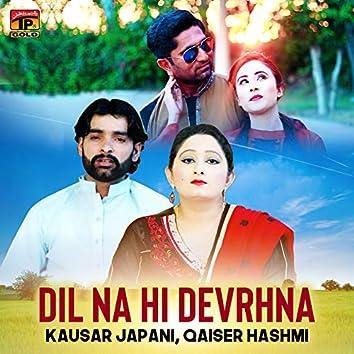 Dil Na Hi Devrhna - Single