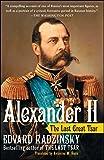 Alexander II: The Last Great Tsar - Edvard Radzinsky