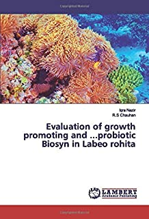 Evaluation of growth promoting and ...probiotic Biosyn in Labeo rohita