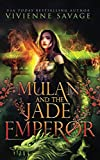 Mulan and the Jade Emperor: an Adult Folktale Retelling (Once Upon a Spell: Legends)