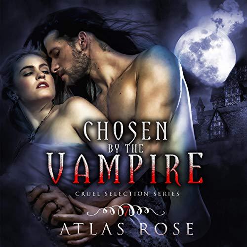 Couverture de Chosen by the Vampire: Book 7