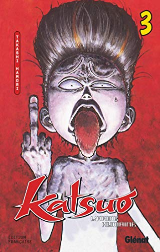 Katsuo, l'arme humaine, tome 3