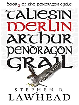 Merlin (The Pendragon Cycle Book 2) by [Stephen R Lawhead]