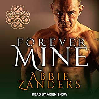 Forever Mine     Callaghan Brothers, Book 9              By:                                                                                                                                 Abbie Zanders                               Narrated by:                                                                                                                                 Aiden Snow                      Length: 8 hrs and 29 mins     7 ratings     Overall 4.6