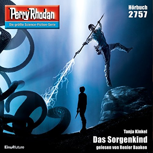 Das Sorgenkind (Perry Rhodan 2757) Titelbild