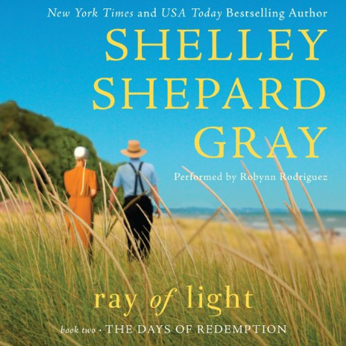 Ray of Light Audiobook By Shelley Shepard Gray cover art