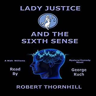 Lady Justice and the Sixth Sense audiobook cover art