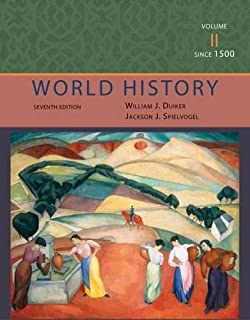 World History, Volume II: Since 1500