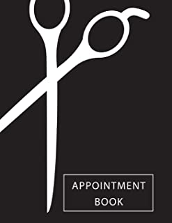 Appointment Book: 4 Column Daily Appointment Book for Salons, Spa, Barbers, Hair Stylists, Planners Personal Organizers (Appointment Book for Salon) (Volume 1)