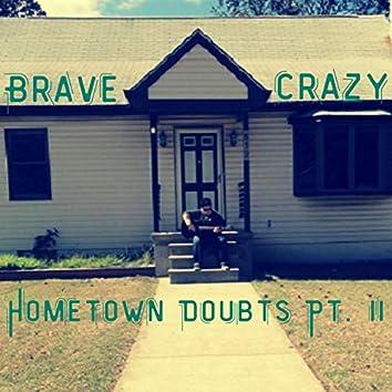 Hometown Doubts Pt. II