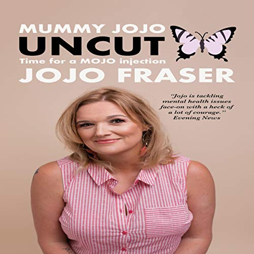 Mummy Jojo Uncut: Time for a Mojo Injection audiobook cover art