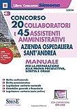 Concorso 20 Collaboratori e 45 Assistenti Amministrativi Azienda ospedaliera Sant'Andrea