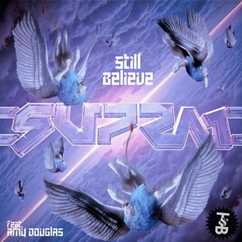 Still Believe (feat. Amy Douglas) [Gucci Vump Remix]