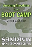 Amusing Anecdotes from Boot Camp